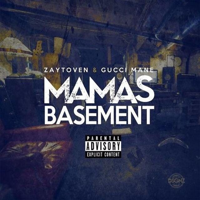 Mixtape: Zaytoven & Gucci Mane - Mama's Basement