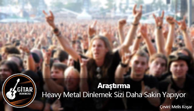 Araştırma: Heavy Metal Dinlemek Sizi Daha Sakin Yapıyor