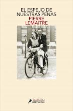 El espejo de nuestras penas, Pierre Lemaitre