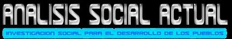 ANÁLISIS SOCIAL  ACTUAL