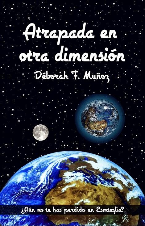 Portada de Atrapada en otra dimensión