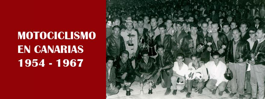 Motociclismo en Canarias 1954-1967