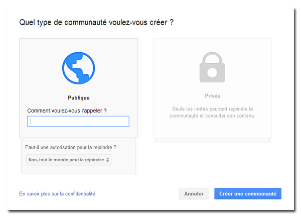 Communauté publique ou privée sur Google+