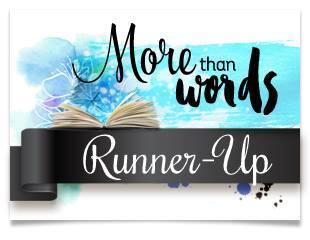 Runner Up at More Than Words Challenge Blog October 2017
