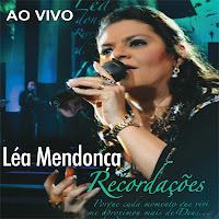 Léa Mendonça - Recordações Áudio Do DVD (2011)