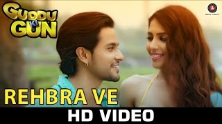 Rehbra Ve – Guddu Ki Gun _ Mohit Chauhan & Shweta Pandit _ Kunal Kemmu