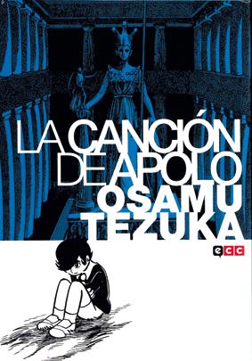 """Portada de """"La canción de Apolo"""" de Osam Tezuka, edita ECC comic, reflexión sobre el sexo y el amor"""