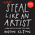 Steal Like An Artist, by Austin Kleon