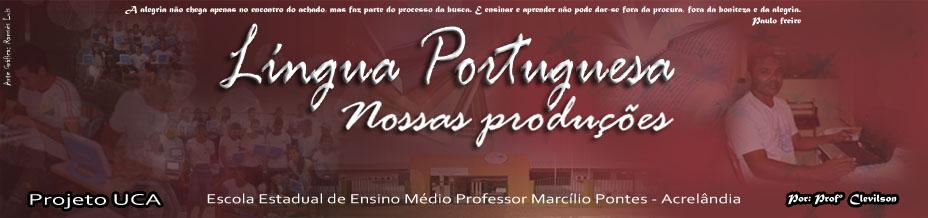 Nossas produções - Projeto UCA - Acrelândia