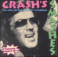 "Billy \""Crash\"" Craddock: Crash\'s Smashes: The Very Best of Billy \""Crash\"" Craddock (1996)"