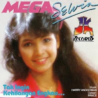 Mega Selvia - Tak Ingin Kehilangan Engkau (Album 1987)