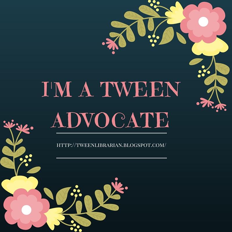 I'm a Tween Advocate