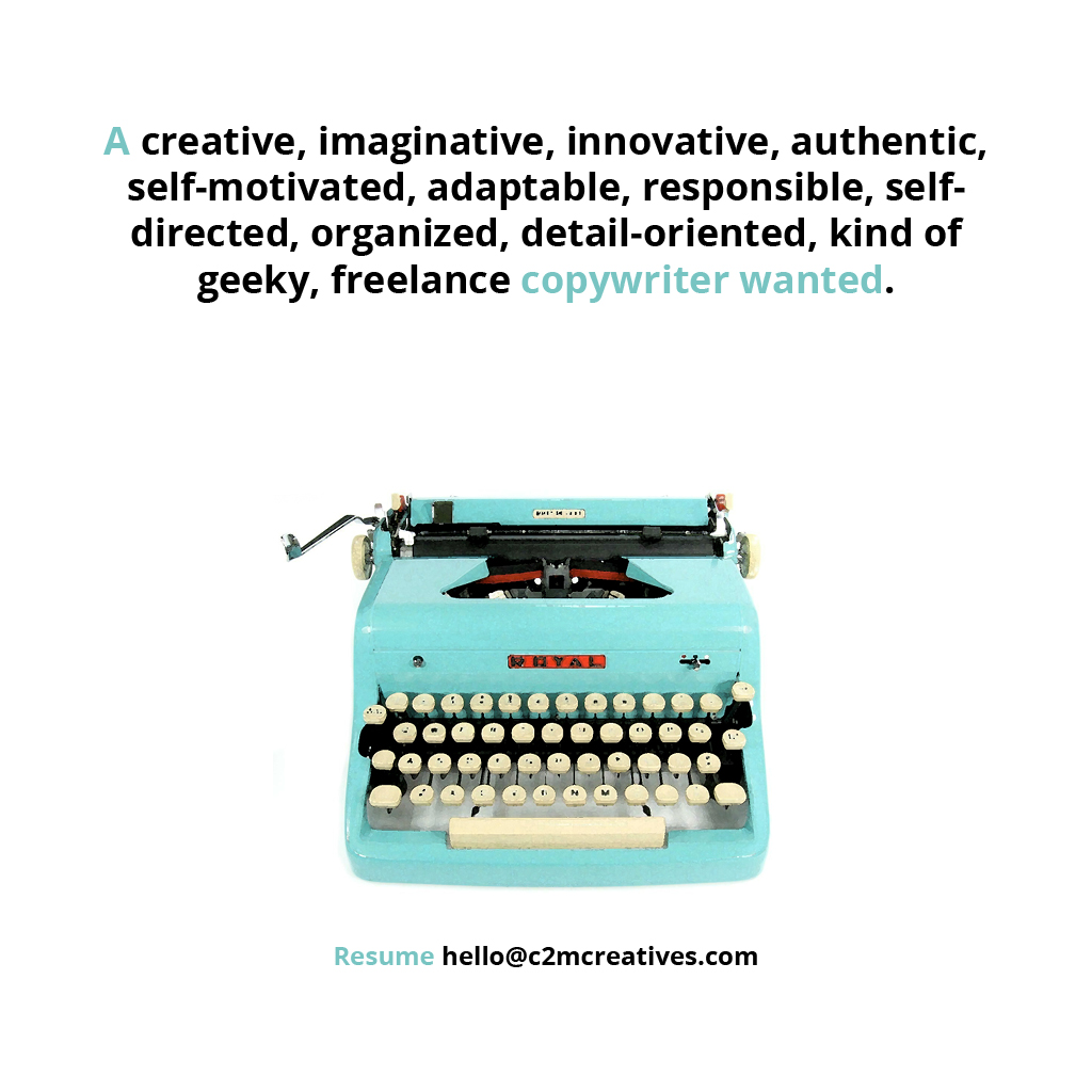 c2m Creatives is seeking a copywriter.