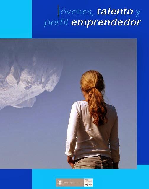http://www.injuve.es/sites/default/files/2014/12/publicaciones/Guia%20Jovenes,%20talento%20y%20perfil%20emprendedor_0.pdf