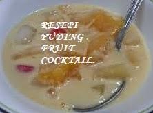 Resepi, PUDING FRUIT COCKTAIL.