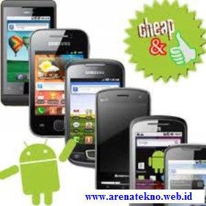 bisa memiliki ponsel android yang harganya murah tidak kalah hebatnya