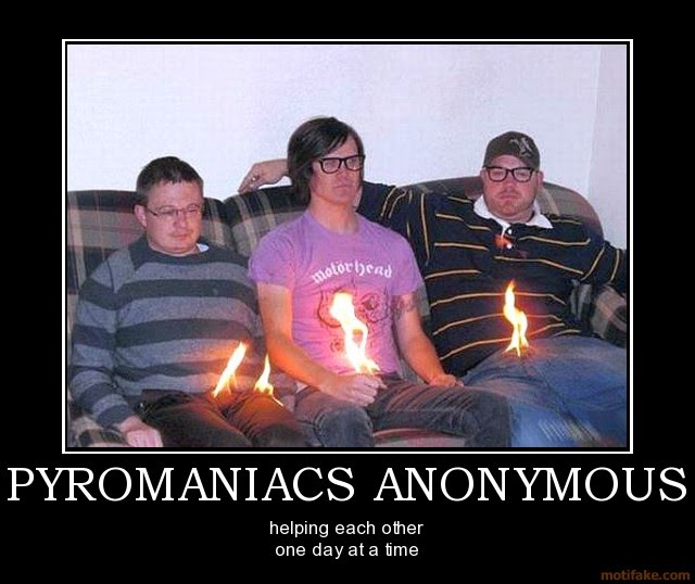 Famous World Famous Pyromaniacs
