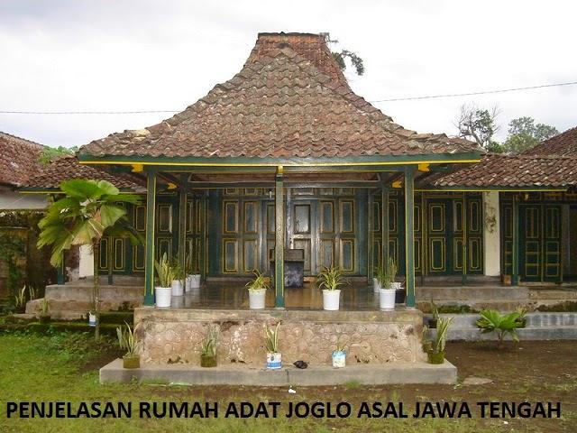 Rumah Adat Joglo Asal Provinsi Jawa Tengah