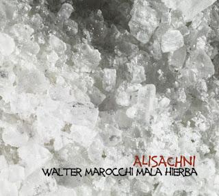 Alisachni, il nuovo album di Walter Marocchi Mala Hierba