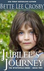 Jubilee's Journey by Bette Lee Crosby.