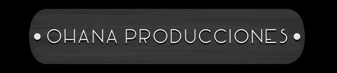 Ohana Producciones