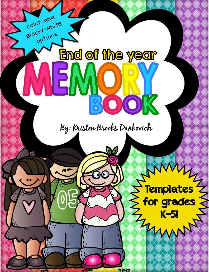 https://www.teacherspayteachers.com/Product/End-of-the-Year-Memory-Book-Pages-and-MORE-697818