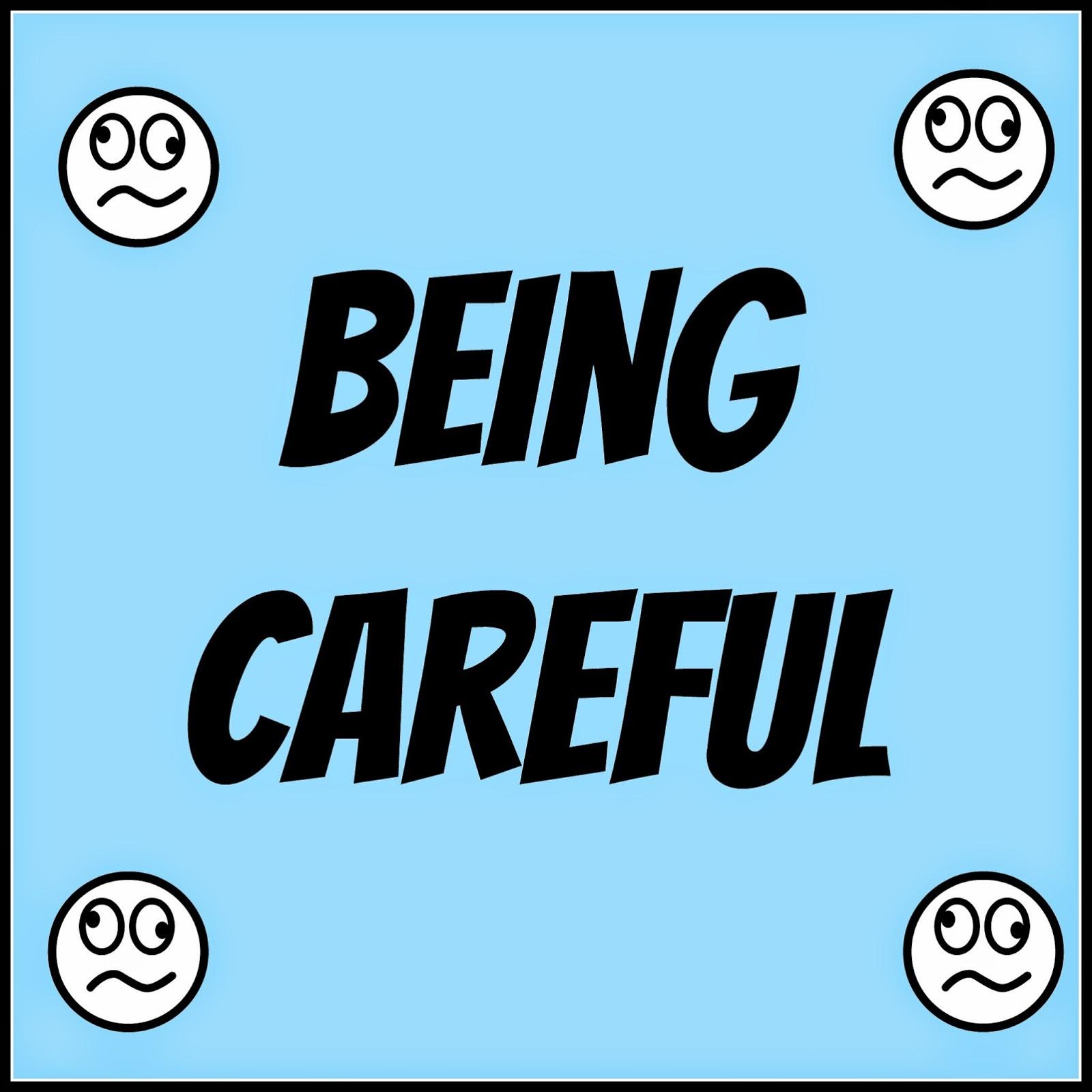 Meg Go Run: Being Careful.