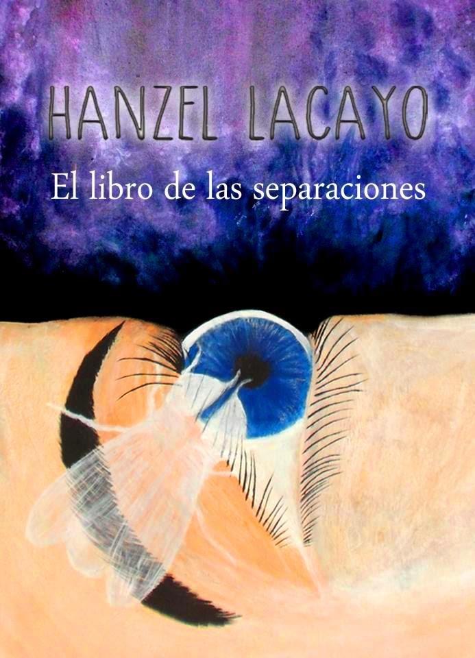 Hanzel Lacayo: El libro de las separaciones