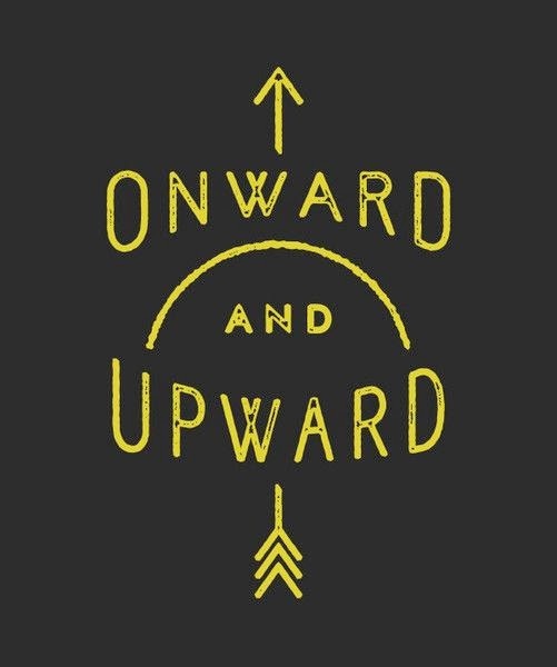 onward and upward