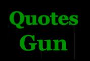 Quotes Gun