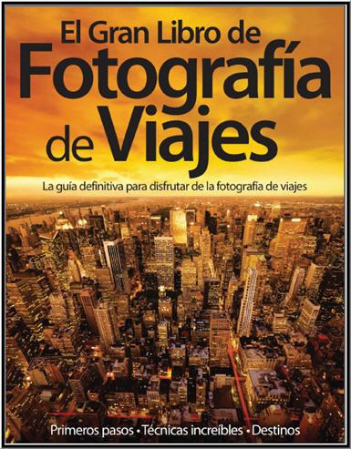 Descargar gratis el gran libro de fotografia de viajes pdf for El gran manual del cocinero pdf