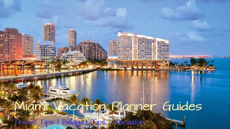 Miami Vacation Planner Guides