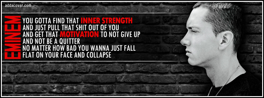 inspiration from eminem on fb covers with quotes my fb
