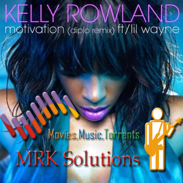 kelly rowland motivation remix cover. Kelly Rowland – Motivation