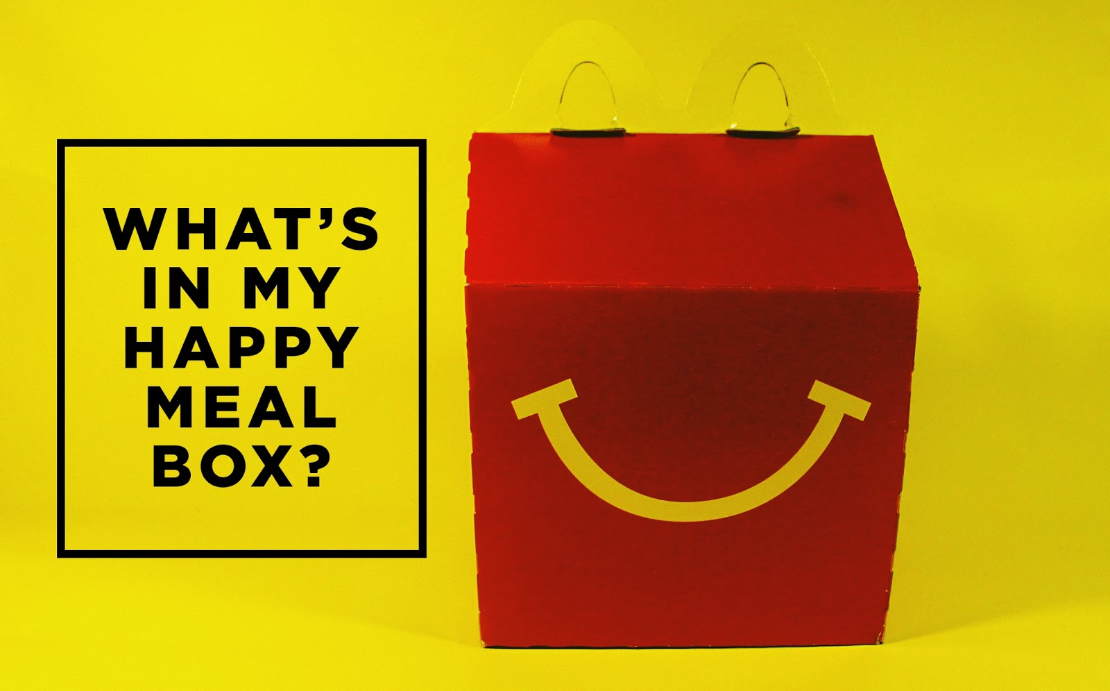 Favori Gelo Yellow: WHAT'S IN MY HAPPY MEAL BOX? GD33