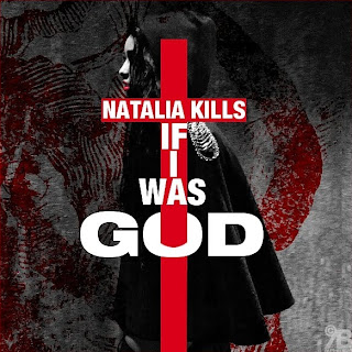 Natalia Kills - If I Was God Lyrics