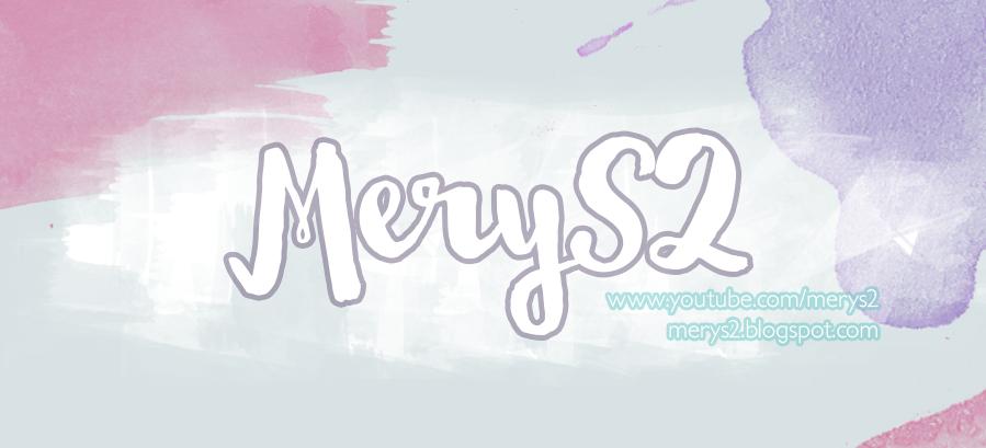 .·::~• MeryS2 •~::·.
