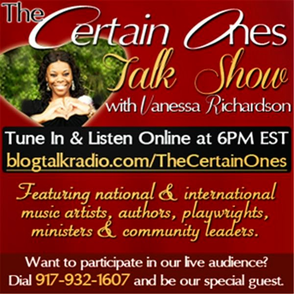 The Certain Ones Talk Show!