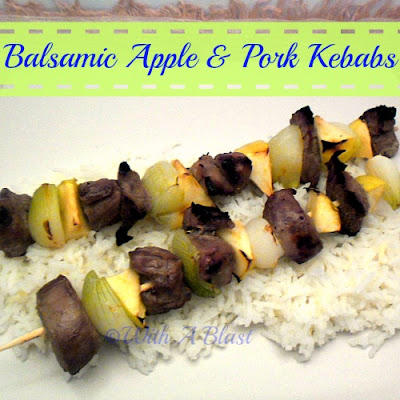 Balsamic Apple & Pork Kebabs ~ Delicious combination ~ sweet, sour & salty ! #Kebabs #AppleRecipe #PorkKebabs #BBQ