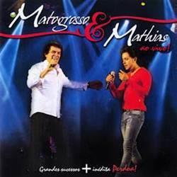 matogrossoemathias+(1) Matogrosso e Mathias   Ao Vivo