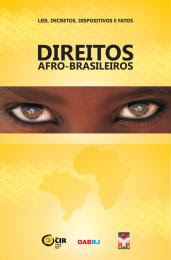 "Para a cartilha ""Direitos Afro-brasileiros: Leis, decretos, dispositivos e fatos"", clique:"