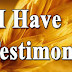 I Have A Testimony! The Power Of Praying For A Friend.