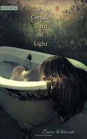 A Certain Slant of Light by Laura Witcomb