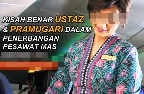 KISAH BENAR Ustaz Farid Ravi Dengan Pramugari MAS Malaysia Airlines