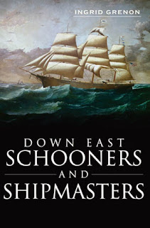 Down East Schooners and Shipmasters with Ingrid Grenon on Fieldstone Common
