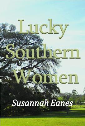 A literary novel by Susannah Eanes