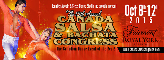 The 13th Annual Canada Salsa & Bachata Congress