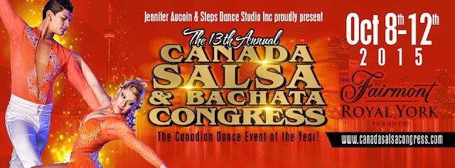 The 13th Annual Canada Salsa & Bachata Congress