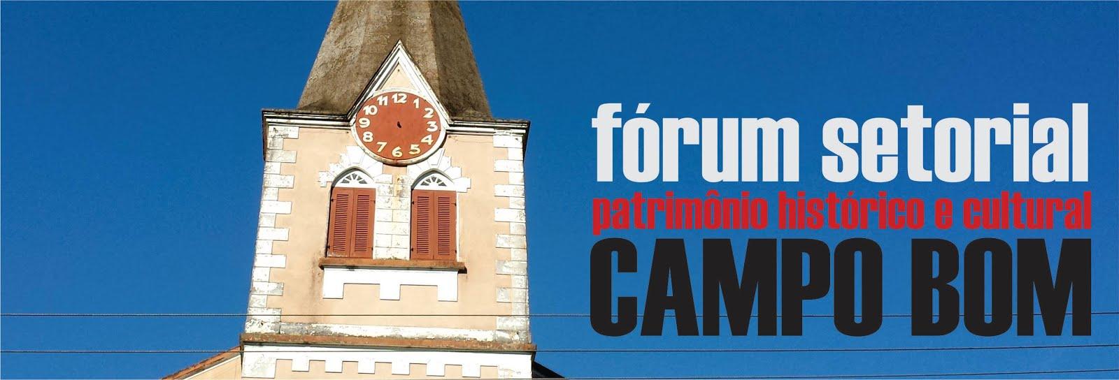 Fórum Setorial de Patrimônio Histórico e Cultural de Campo Bom