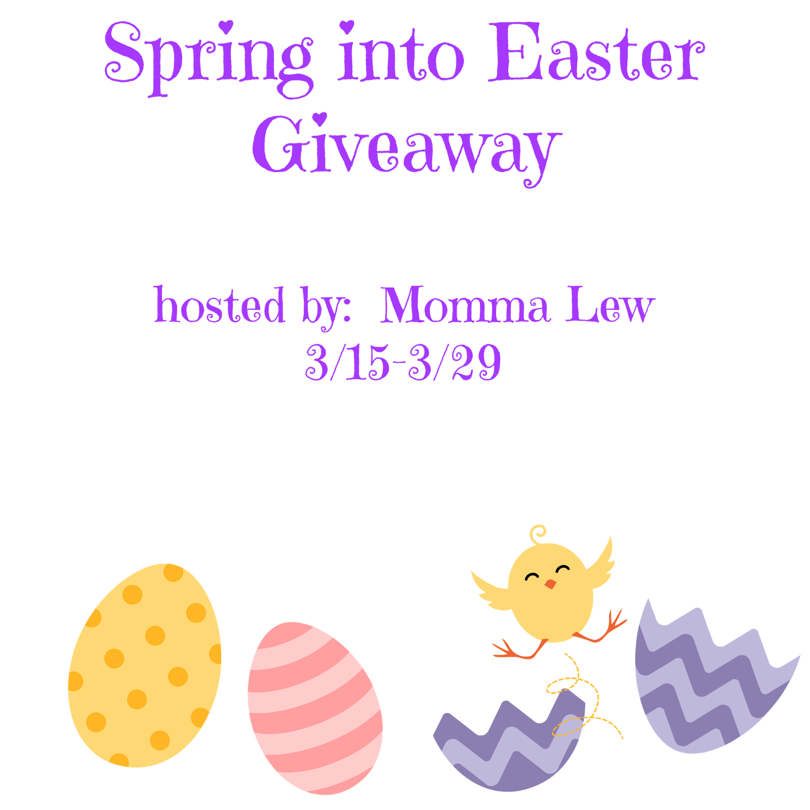 Spring into Easter Giveaway 3/15-3/29 (Mommy Knows What's Best)